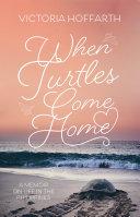 When Turtles Come Home Pdf/ePub eBook