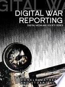 Cover of Digital War Reporting