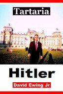 Tartaria - Hitler Pdf/ePub eBook