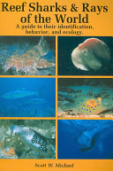 Reef Sharks and Rays of the World