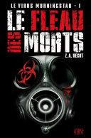 Le virus Morningstar T01 ebook