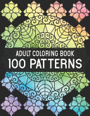 100 Patterns Adult Coloring Book