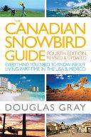 The Canadian Snowbird Guide Book