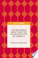The Religious Right and the Talibanization of America Book PDF