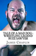 Tale of a Mad Dog