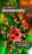 Recent Advances in Biochemistry