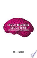 Crises Of Imagination Crises Of Power