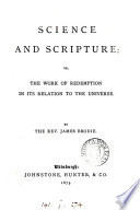 Science and Scripture  or  The work of redemption in its relation to the universe
