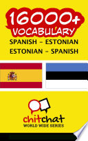 16000  Spanish   Estonian Estonian   Spanish Vocabulary Book