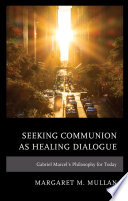 Seeking Communion as Healing Dialogue Book PDF