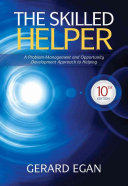 The Skilled Helper  A Problem Management and Opportunity Development Approach to Helping Book