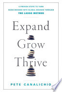 Expand, Grow, Thrive