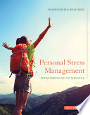 Personal Stress Management Surviving To Thriving