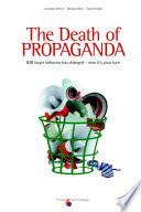 The Death Of Propaganda