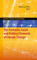 The Economic  Social and Political Elements of Climate Change