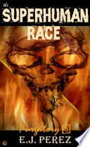 the SUPERHUMAN RACE: Purgatory #3