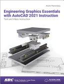 Engineering Graphics Essentials with AutoCAD 2021 Instruction [Pdf/ePub] eBook
