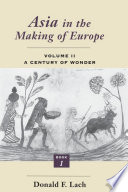 Asia in the Making of Europe  Volume II