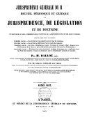 Recueil périodique et critique de jurisprudence, de législation et de doctrine en matière civile, commerciale, criminelle, administrative et de droit public