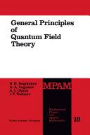 General Principles of Quantum Field Theory [Pdf/ePub] eBook