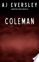 Coleman A Watcher Series Mini Novella