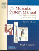 The Muscular System Manual and Kinesiology Enhanced Version Texts, Flashcard Sets + Coloring Book Package