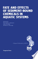 Fate and Effects of Sediment-Bound Chemicals in Aquatic Systems