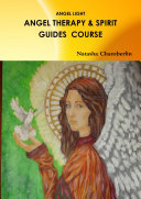Angel Therapy and Spirit Guides Course