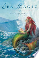 """""""Sea Magic: Connecting with the Ocean's Energy"""" by Sandra Kynes"""
