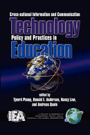 CrossNational Information and Communication Technology Policies and Practices in Education