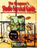 The Drummer's Studio Survival Guide