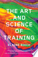 """The Art and Science of Training"" by Elaine Biech"