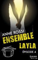 Ensemble - Layla : épisode 4 Pdf/ePub eBook