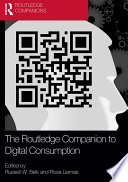 The Routledge Companion to Digital Consumption Book