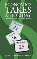 Economics Takes a Holiday Pdf/ePub eBook