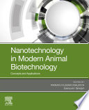 Nanotechnology in Modern Animal Biotechnology