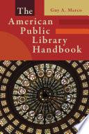 The American Public Library Handbook Book PDF