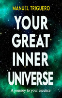 Your Great Inner Universe