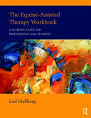The Equine Assisted Therapy Workbook Book