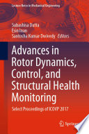 Advances In Rotor Dynamics Control And Structural Health Monitoring Book PDF