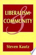 Liberalism and Community