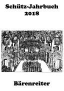 Schütz-Jahrbuch / Schütz-Jahrbuch 2018, 40. Jahrgang