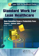 Standard Work for Lean Healthcare Book