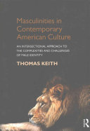 Masculinities in Contemporary American Culture