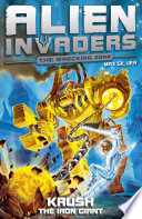 Alien Invaders 6  Krush   The Iron Giant Book