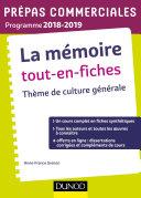 Pdf La mémoire Tout-en-fiches - Thème de culture générale Prépas commerciales 2018-2019 Telecharger