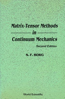 Matrix-Tensor Methods in Continuum Mechanics