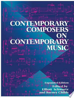 Download Contemporary Composers On Contemporary Music Free Books - Dlebooks.net