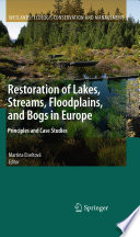 Restoration of Lakes  Streams  Floodplains  and Bogs in Europe