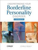Understanding your Borderline Personality Disorder